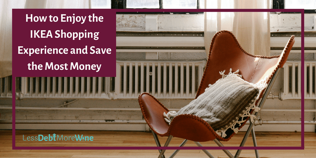 Tackle IKEA shopping like a pro and save the most money! | save money | frugal living |