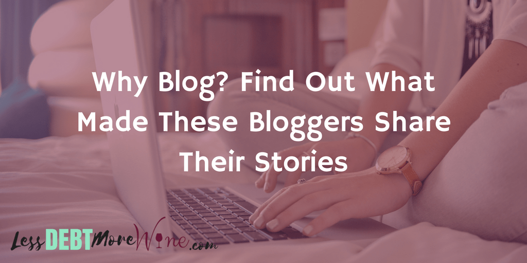 Love hearing all these stories of why these personal finance bloggers started to blog!