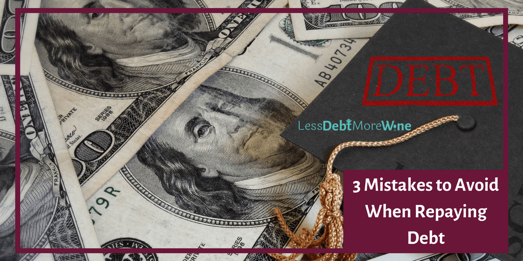 I've definitely made some of these mistakes before when repaying debt
