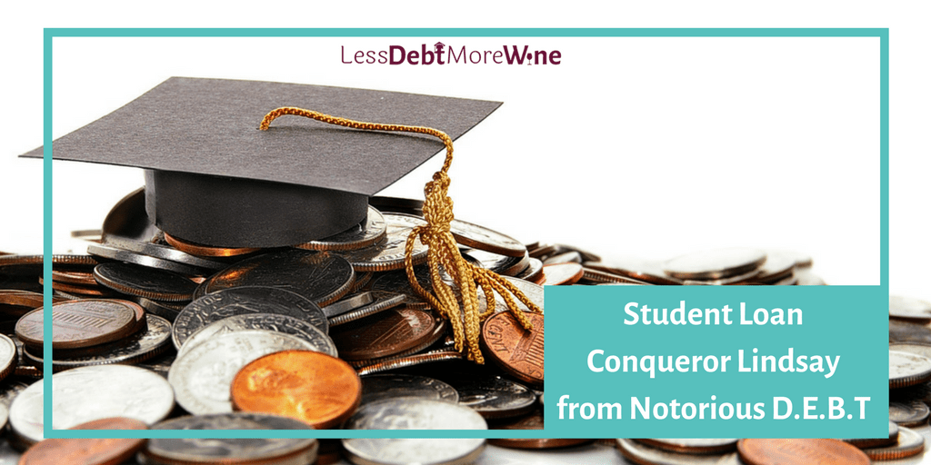 Student Loan Conquerors featuring Lindsay from Notorious D.E.B.T