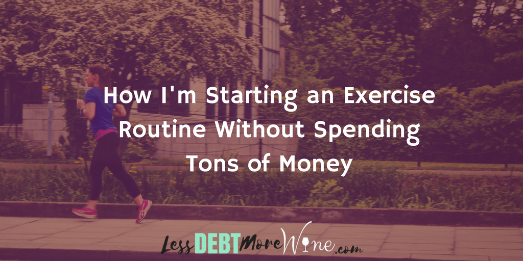 exercise routine   frugal living   saving money