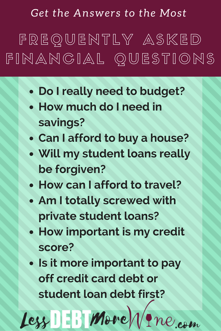 Frequently Asked Financial Questions