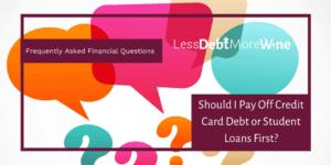 FAQS   personal finance   credit card debt   student loans   student debt