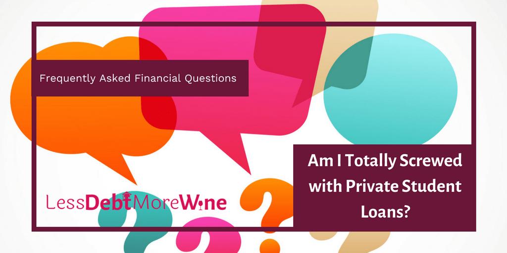 private student loans | student debt | debt repayment