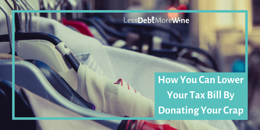 Great point about donating over throwing stuff away so you can take advantage of tax breaks.
