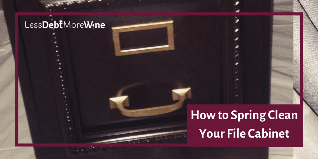 Great list of when you need to get rid of stuff so quickly spring clean your file cabinet