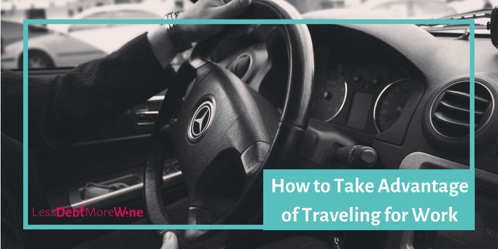 These are great tips for when traveling for work! | work travel | business travel