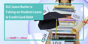 Student Loan Conquerors featuring Jason Butler of the Butler Journal | student debt | student loans | college debt | pay off debt | get out of debt | debt repayment
