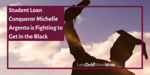 Student Loan Conquerors featuring Michelle Argento of Every Little Cent. student debt | student loans | college debt | graduate debt | pay off debt | get out of debt | debt repayment