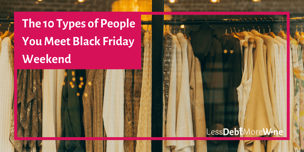 The 10 Types of People You Meet Shopping on Black Friday Weekend