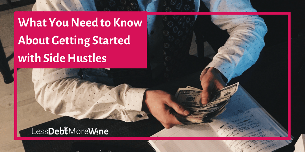 getting started with side hustles | make more money | earn more | side income