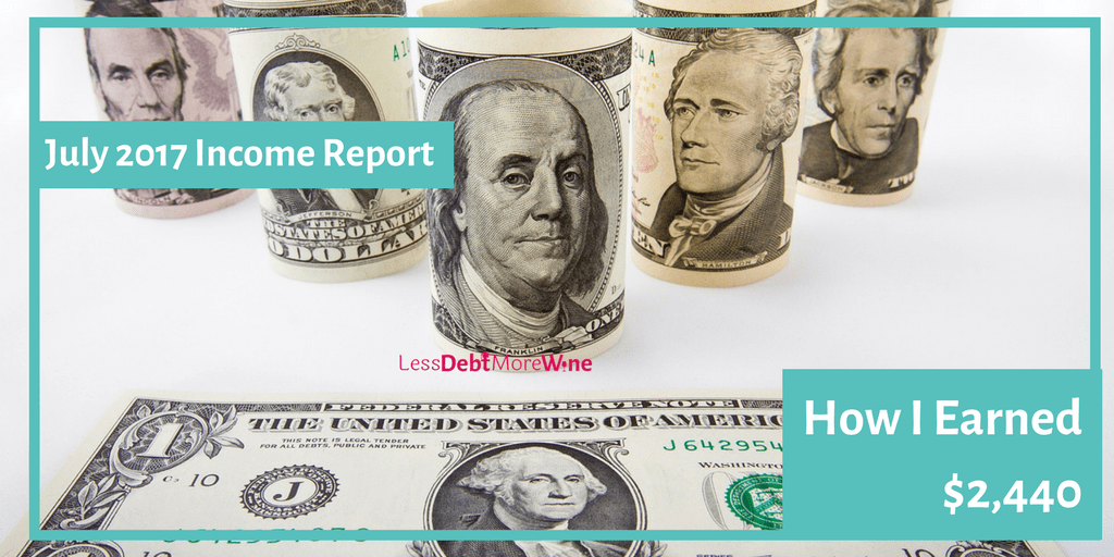 july 2017 income report | earn more money | freelance writing | make money blogging