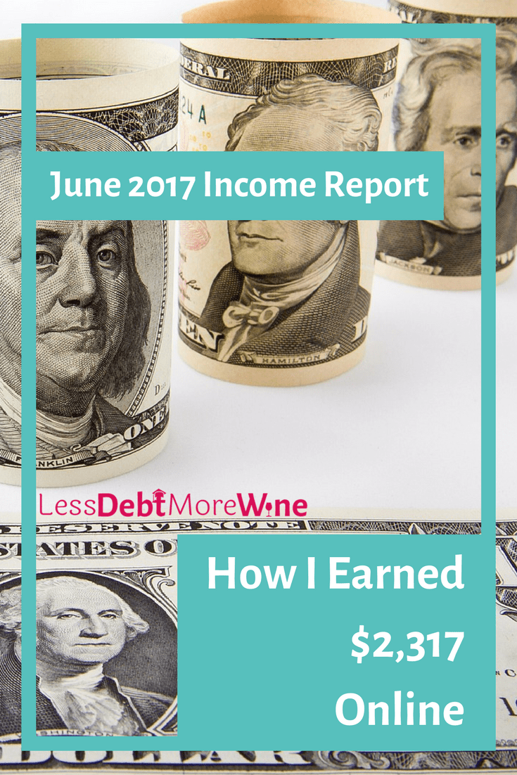 Find out how she made over $2k in my June 2017 Income Report. She became self-employed in Jan 2017 and have documented my income since