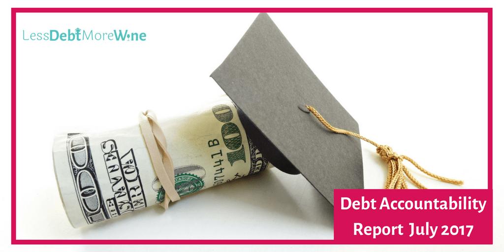 July 2017 Debt Report | pay off debt | debt repayment | student loans