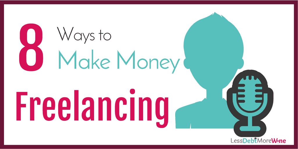 make money freelancing | side hustles | earn extra income