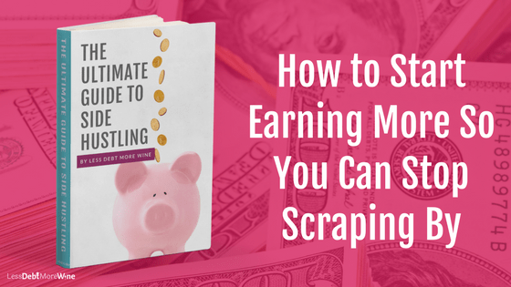 Earning more money is the fastest way to reach your financial goals, The Ultimate Guide to Side Hustling eBook will make sure your find the right side hustle for you. side hustle | earn extra money | side gig