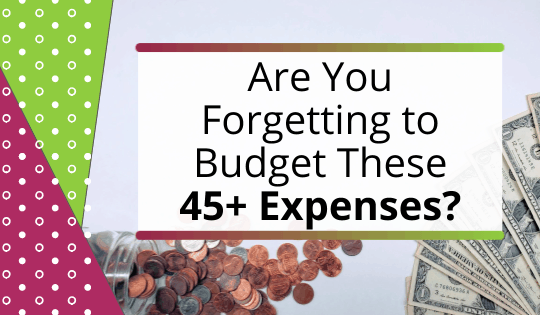 Are You Forgetting to Budget for These 50 Expenses?